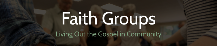 faith groups - living out the gospel in the community
