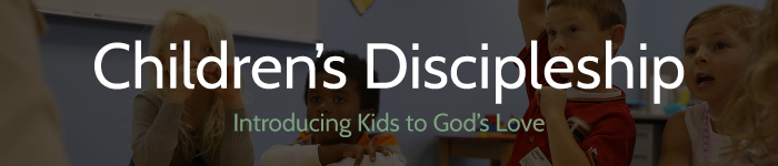 children's discipleship - introducing kids to God's love